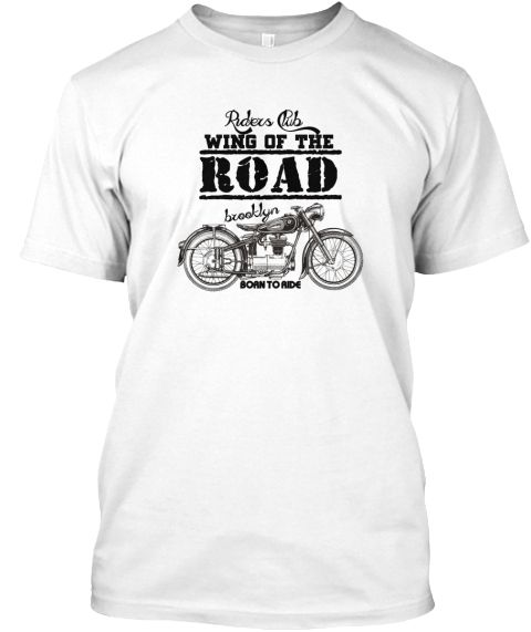 Riders Club Wing Of The Road Brooklyn Born To Ride White T-Shirt