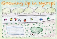 Growing Up In Nyirrpi 'Growing up in Nyirrpi' is a collection of vignettes about childhood, showing the richness, variety and sheer exuberance of the children's experiences living in a small, isolated desert community.