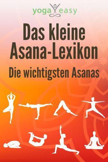 Das kleine Asana-Lexikon – die wichtigsten Asanas – Gudrun Schlenker