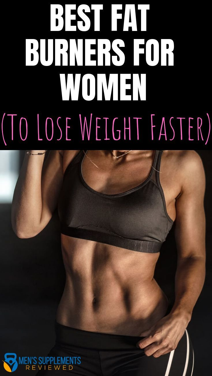 Best Fat Burners For Women In 2019 Top 5 For Quick Weight