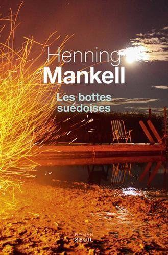 Bottes suédoises (Les) de Henning Mankell https://www.amazon.ca/dp/2021303896/ref=cm_sw_r_pi_dp_x_Q.65xbCT9A2TZ