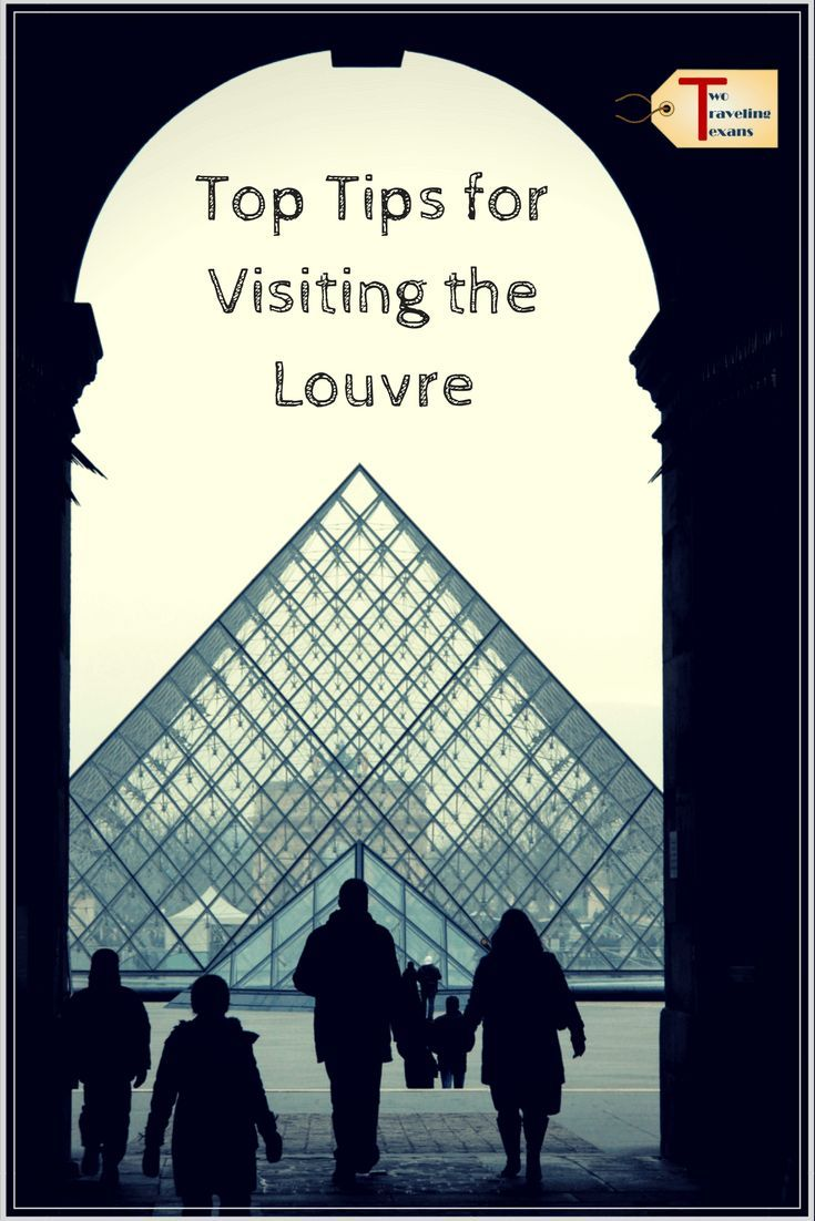 7 Top Tips For Visiting The Louvre France Travel Guide Louvre Museums In Paris