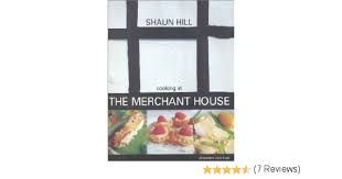 Image result for shaun hill chef cookbook merchant house