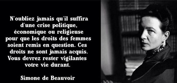 f minisme droits de femmes simone de beauvoir citations pinterest simone de beauvoir. Black Bedroom Furniture Sets. Home Design Ideas