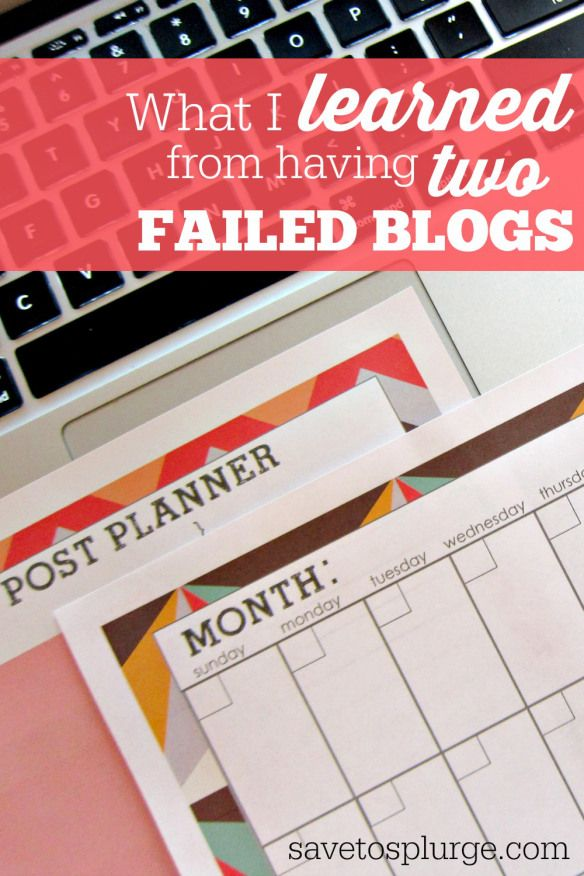 What blogger @savetosplurge learned about blogging from 2 failed blogs.