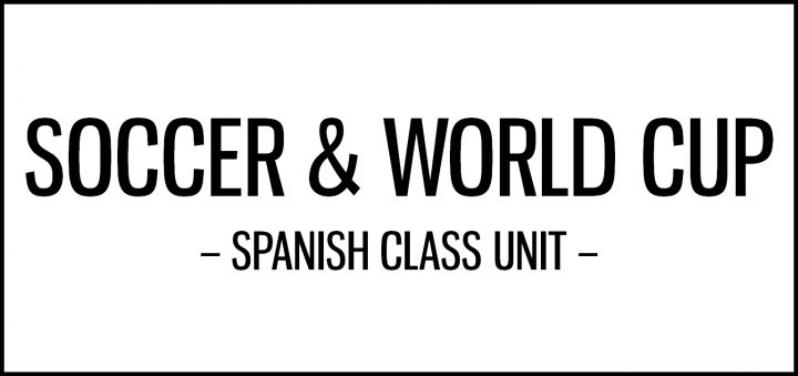 Soccer (football) and World Cup activities for Spanish class featuring cultural resources, including songs, interviews, ads, short films, art and comics.