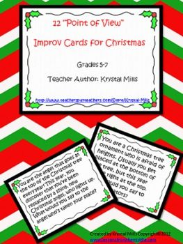 This download contains 12 point of view improv cards, each with a Christmas theme, to engage your students.   Students will love speaking from unique points of view with this fun improv activity. Through completing this activity, they'll develop more of an understanding of what it means to write from different points of view.