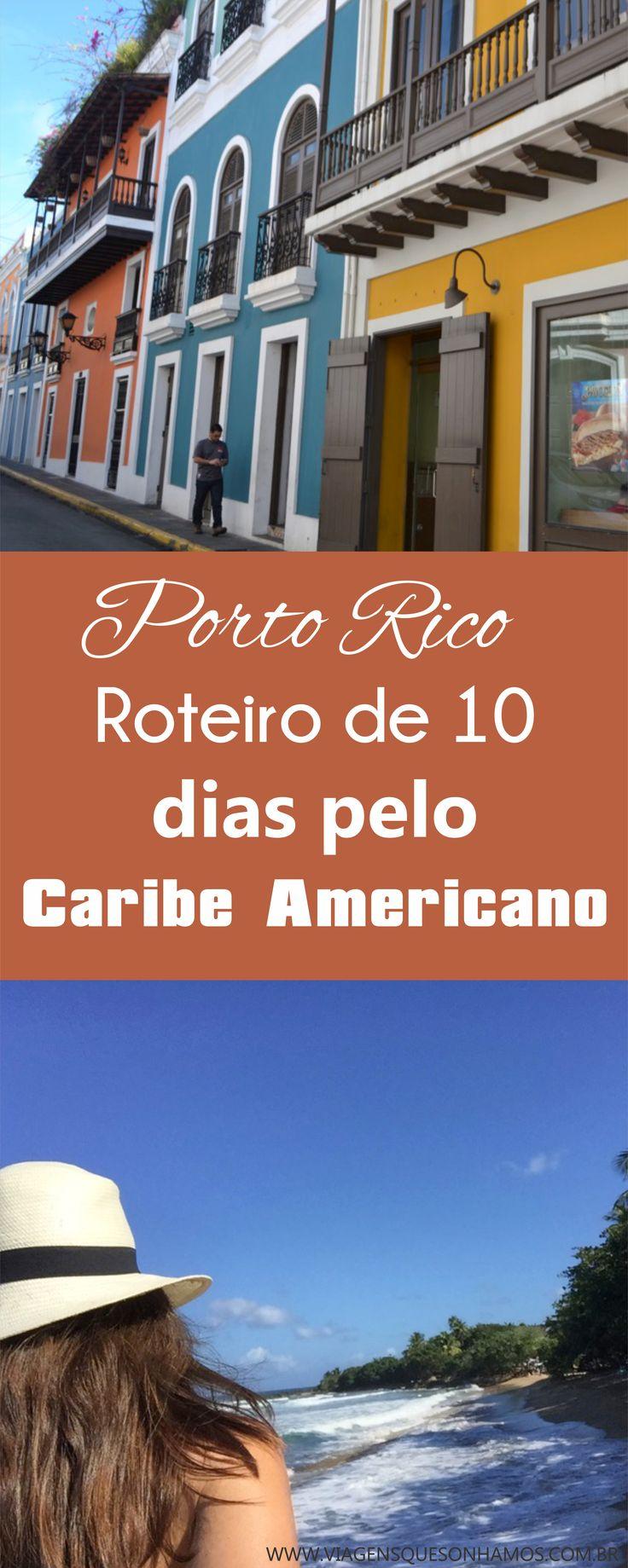 Roteiro por Porto Rico caribe O que fazer em Porto Rico