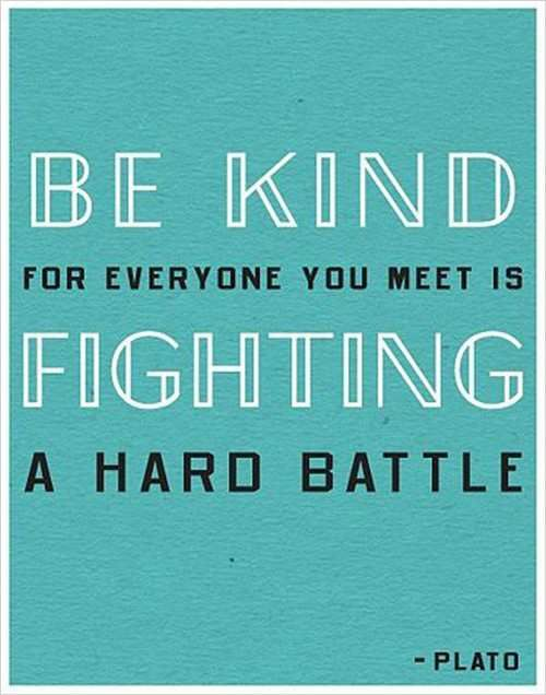 Words.: Kind Words, Judges, Be Kind Quotes, Favorite Quotes, Inspiration Quotes, Blue Things, Plato Quotes, A Quotes, Kind Matter
