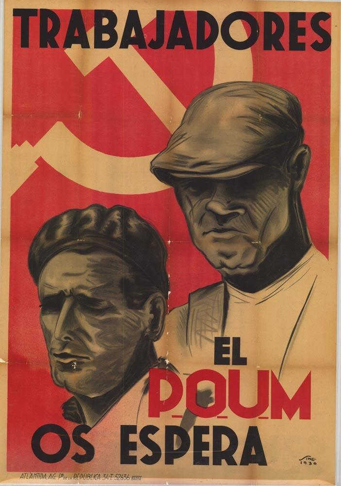 Trabajadores, el POUM os espera :: Poster for the Marxist party 'POUM' #Spain #war #poster