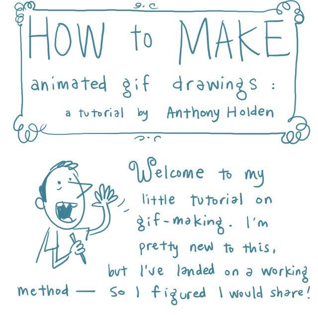 http://sketchadventure.blogspot.com/2012/06/how-to-make-animated-gifs-brief.html