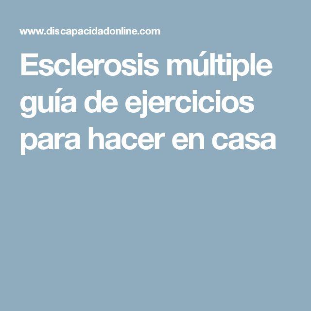 Esclerosis múltiple guía de ejercicios para hacer en casa