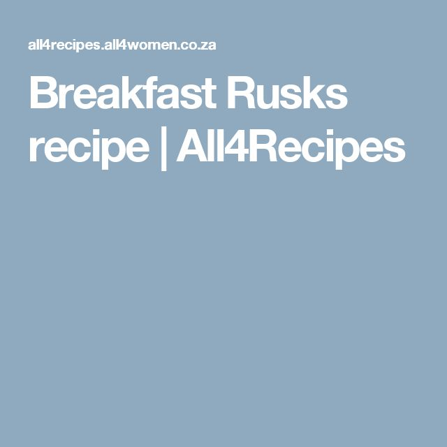 Breakfast Rusks recipe | All4Recipes