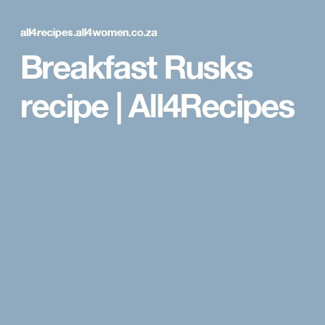 Breakfast Rusks recipe | All4Recipes