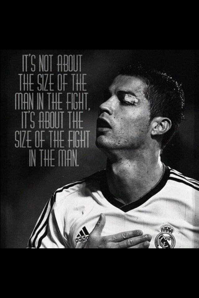 Não é sobre o tamanho do homem na luta, mas sim o tamanho da luta no homem.