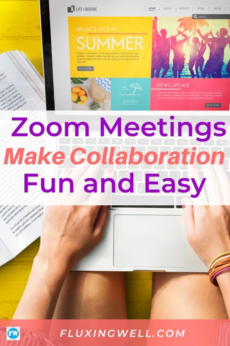 Zoom Meetings Make Collaboration Fun And Easy In 2020 Teaching