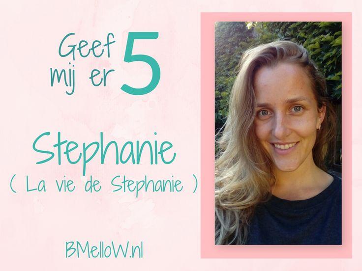Geef mij er 5 Stephanie. Aan de hand van willekeurige vragen wordt er een top 5 gegeven. Hierdoor leer je de blogger beter kennen. Lees je mee?