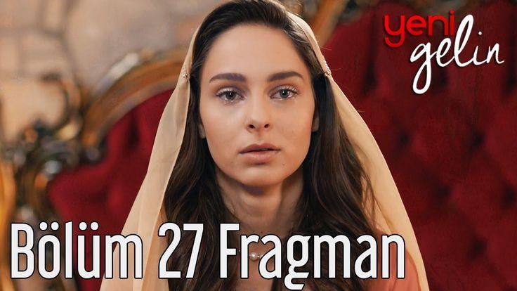 Yeni Gelin 27. Bölüm Fragmanı izle