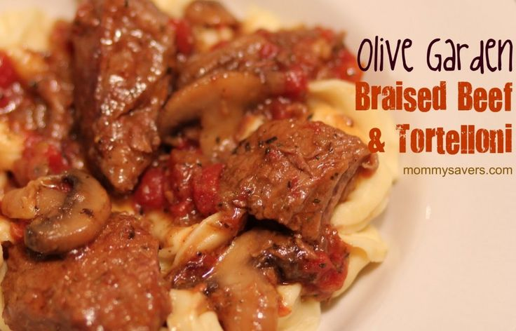 Olive Garden Braised Beef And Tortelloni Recipes Copycat Copycat Recipes Pinterest