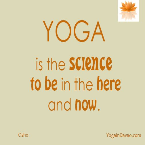 """Yoga in Davao Quote: """"Yoga is the science..."""""""