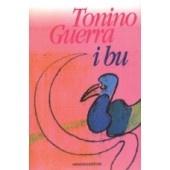 I BU - Poesie di Tonino Guerra