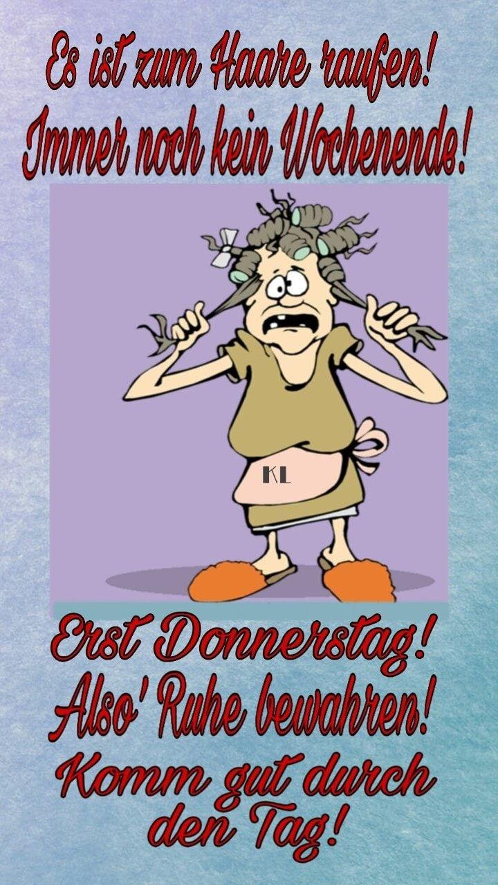Donnerstag Donnerstag Lustig Donnerstag Spruche Montag Humor