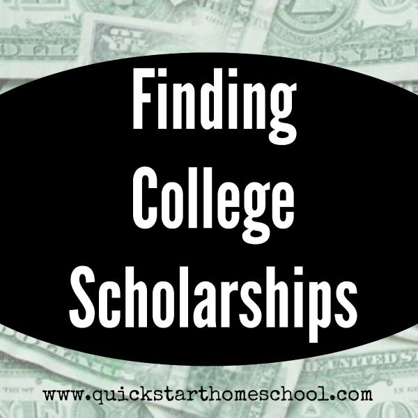 Where to find scholarships? http://www.quickstarthomeschool.com/2014/08/finding-college-scholarships/