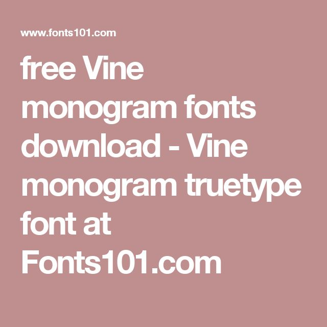free Vine monogram fonts download - Vine monogram truetype font at Fonts101.com