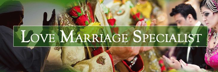 Love Marriage Specialist +91-9680199920
