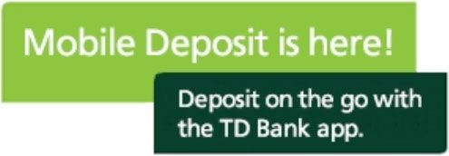 Mobile Check Deposit - Photo Check Desposit using our Check Deposit App - TD Bank