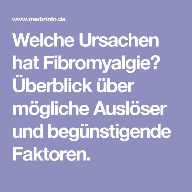 Welche Ursachen hat Fibromyalgie? Überblick über mögliche Auslöser und begünstigende Faktoren.