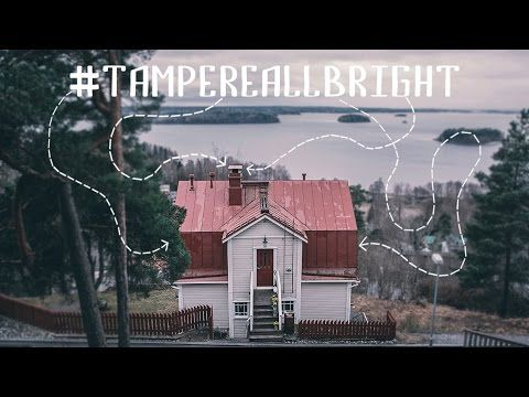 Tampere All Bright - YouTube
