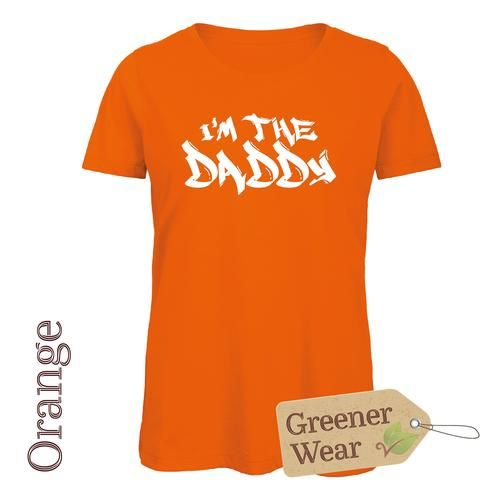 I'm the Daddy T-Shirt (Male Cut)