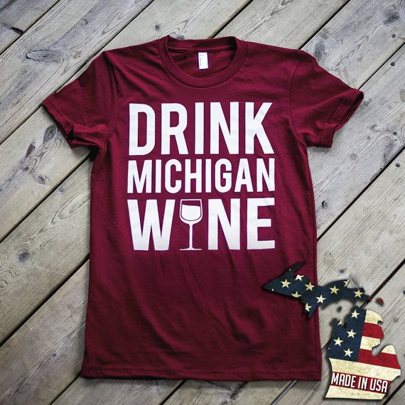 """""""Drink Michigan Wine Women's Tee by MittenWear on Etsy, $20.00""""  Loved all of the Michigan gear MittenWear brought to our festival!  #JacksonMI"""