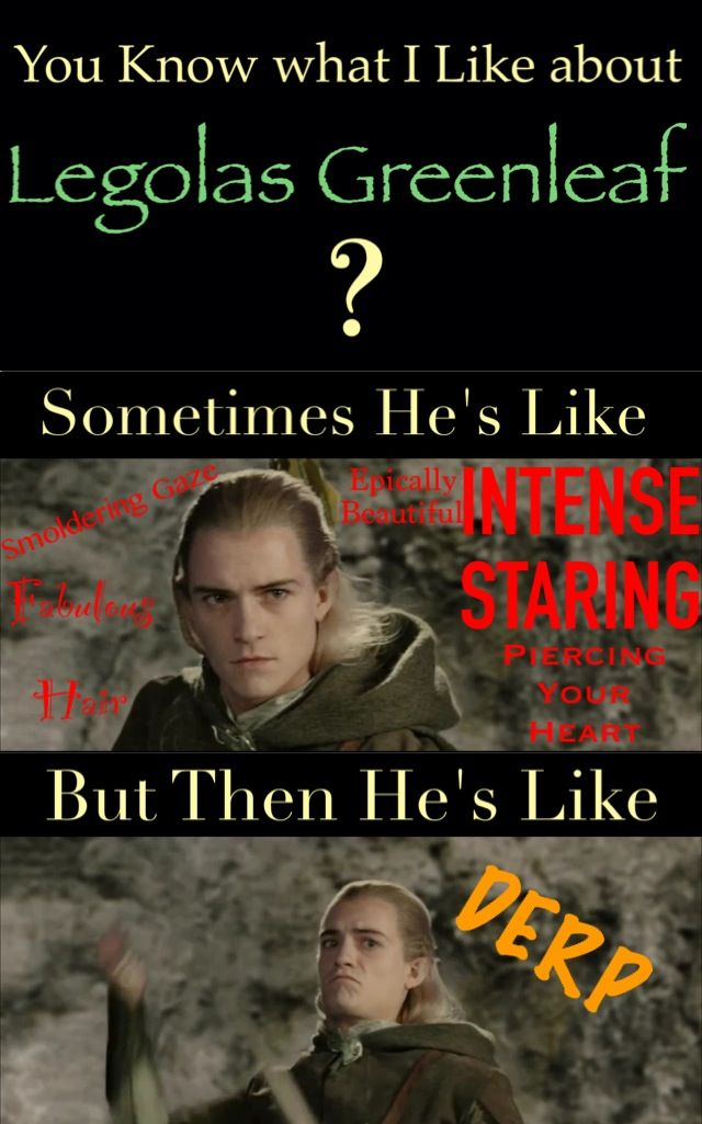 Made by Samantha Morton /// Legolas Funny Faces / Troll Faces or Legolas being Beautiful / Fabulous