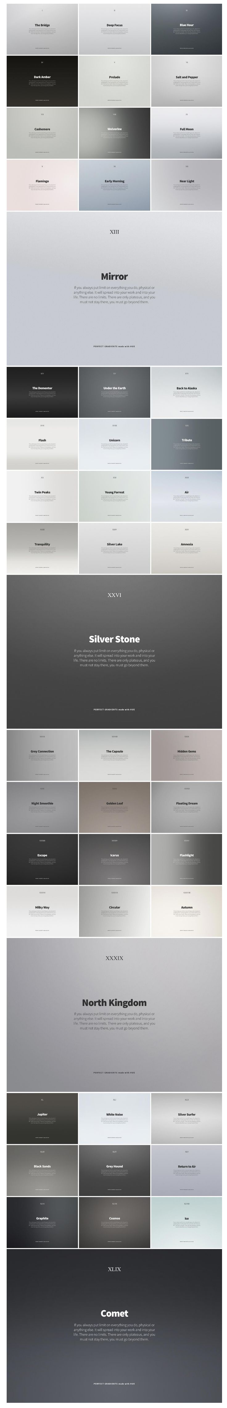 color pallette options;  Created by LA-based designer, Vladimir Kudinov, Hue is a collection of 49 backdrops and gradients that lend atmosphere to layouts and product shots. The collection is photo-realistic, blending seamlessly with product photographs; and reminiscent of Scandinavian design, with cool greys and warm pastels dominating. The atmospheric Wolverine, the stylish Golden Leaf, and the calm Milky Way are particular favourites.