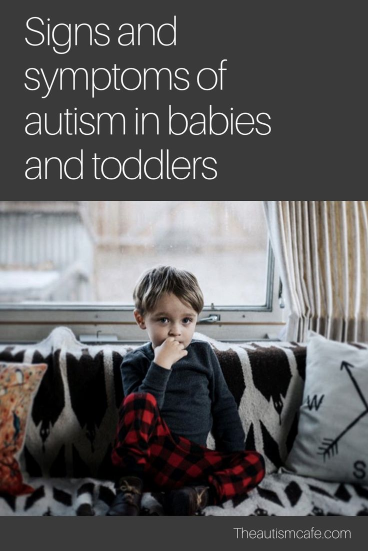Signs and symptoms of autism in babies and toddlers. Checklist.