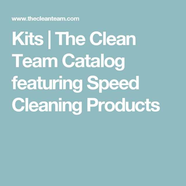 Kits | The Clean Team Catalog featuring Speed Cleaning Products
