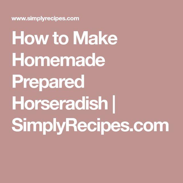 How to Make Homemade Prepared Horseradish | SimplyRecipes.com