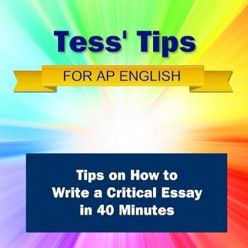 This is the handout Charlene Tess used for years in her classroom to help students learn to write a critical essay required on Advanced Placement Exams. It will help students complete the task in the 40 minutes of time allotted them on the tests. The packet includes a student written sample essay.
