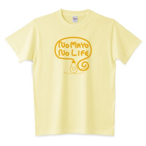 No Mayo No Life   デザインTシャツ通販 T-SHIRTS TRINITY(Tシャツトリニティ)★TBS「マツコの知らない世界」で紹介されました。
