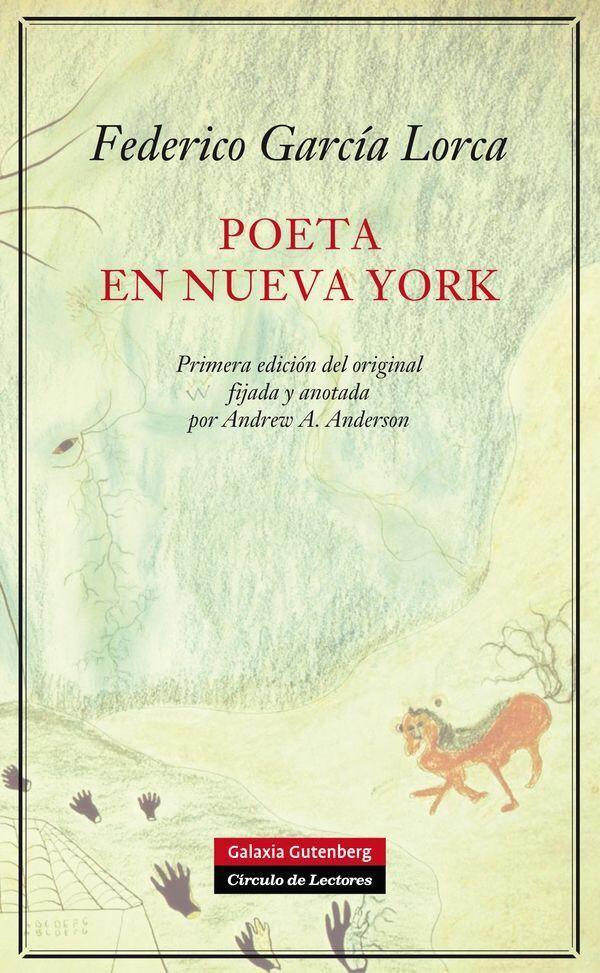 Poeta en Nueva York, Lorca