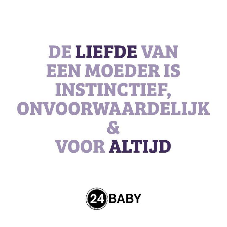 Moederliefde #mama #baby #quote www.24baby.nl