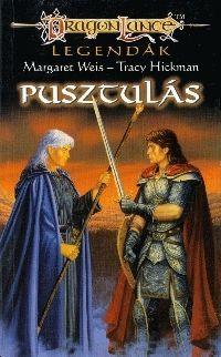 Dragonlance Legendák - 3/I: PUSZTULÁS