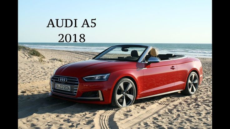 New AUDI A5 Cabriolet 2018 review