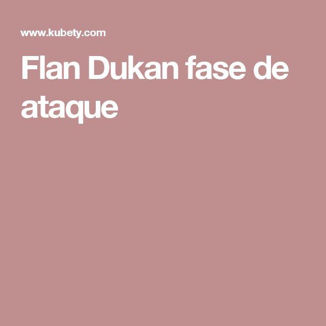 Flan Dukan fase de ataque