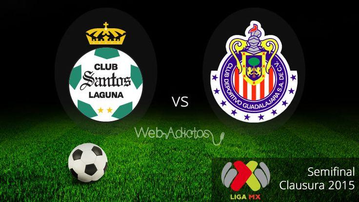 Santos vs Chivas, Semifinal del Clausura 2015 ¡En vivo! - http://webadictos.com/2015/05/21/santos-vs-chivas-semifinal-c2015/?utm_source=PN&utm_medium=Pinterest&utm_campaign=PN%2Bposts