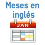 Los meses del año en inglés con pronunciación y ejercicio de audio