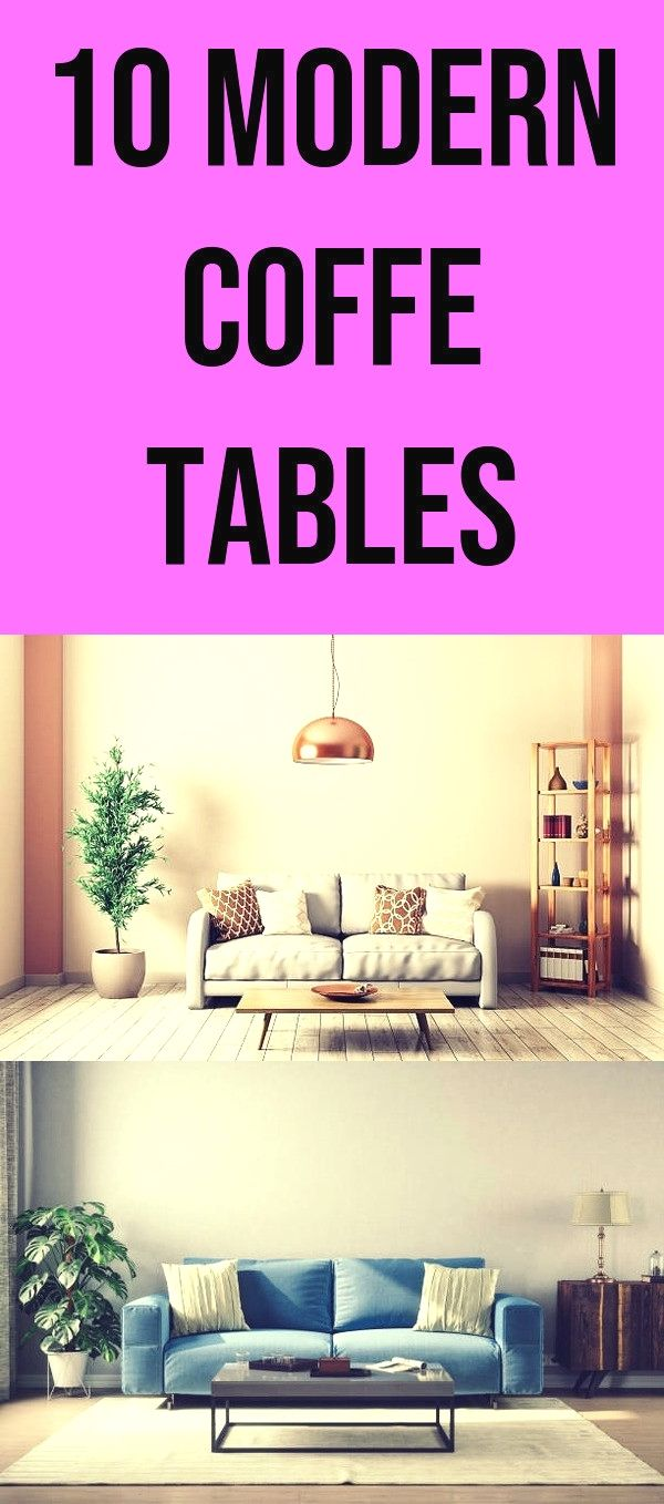10 Outstanding Coffee Tables To Get On Diy Modern Coffe 138 20180803063441 17 Table Wood Ideas Designs Home Gl