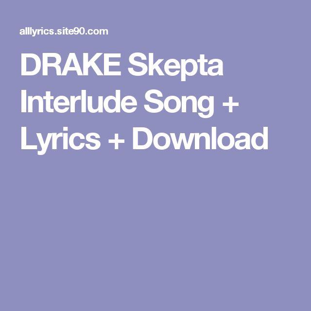 DRAKE Skepta Interlude Song + Lyrics + Download